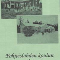 Pohjoislahden koulun vaiheita : 1869 - 1888 - 1988